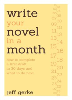Write Your Novel in a Month: How to Complete a First Draft in 30 Days and What to Do Next