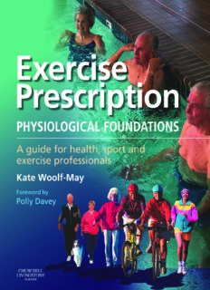 Exercise prescription : physiological foundations : a guide for health, sport and exercise professionals