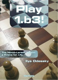 Play 1.b3: The Nimzo-Larsen Attack: a Friend for Life