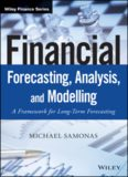 Financial Forecasting, Analysis and Modelling: A Framework for Long-Term Forecasting