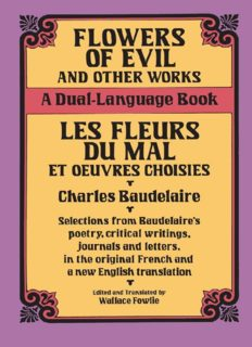 Flowers of Evil and Other Works/Les Fleurs du Mal et Oeuvres Choisies : A Dual-Language Book