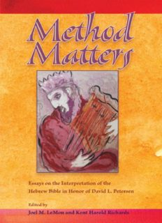 Method Matters: Essays on the Interpretation of the Hebrew Bible in Honor of David L. Petersen (Society of Biblical Literature Resources for Biblical Study)