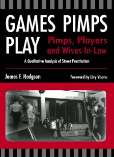 Games Pimps Play: Players and Wives-in-Law: A Qualitative Analysis of Street Prostitution
