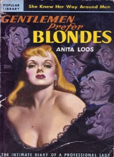 Gentlemen Prefer Blondes- The Intimate Diary of a Professional Lady