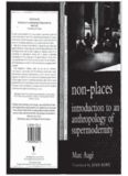 Non-Places: Introduction to an Anthropology of Supermodernity (Cultural Studies)