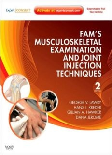 Fam's Musculoskeletal Examination and Joint Injection Techniques: Expert Consult - Online + Print, 2nd Edition