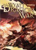 Dragon War: Draconic Prophecies