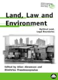 Land, Law And Environment: Mythical Land, Legal Boundaries (Anthropology, Culture and Society)