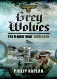 Grey wolves : the U-boat war, 1939-1945