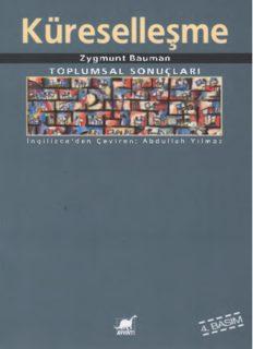Zygmunt Bauman TOPLUMSAL SONUÇLARI