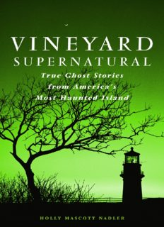 Vineyard Supernatural: True Ghost Stories from America's Most Haunted Island