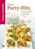 K&G - Neue Party-Hits: Köstliche Rezepte für große und kleine Feste (kochen & genießen 13) (German Edition)