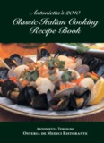 Antonietta's 2010 Classic Italian Cooking Recipe Book