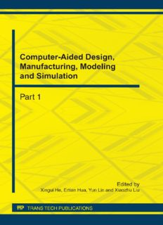 Computer-aided design, manufacturing, modeling and simulation : selected, peer reviewed papers from the International Conference on Computer-Aided Design, Manufacturing, Modeling and Simulation (CDMMS 2011), September 13-16, 2011, Hangzhou, China