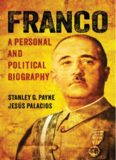 Franco a personal and political biography