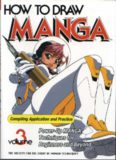 How to Draw Manga Volume 3: Compiling Application and Practice