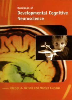 Handbook of Developmental Cognitive Neuroscience (Developmental Cognitive Neuroscience)
