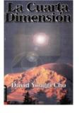la cuarta dimension :dr. david cho