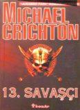 13. Savaşçı - Michael Crichton