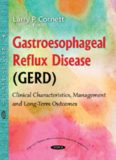 GASTROESOPHAGEAL REFLUX DISEASE (GERD): CLINICAL CHARACTERISTICS, MANAGEMENT AND LONG-TERM OUTCOMES