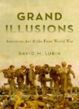 Grand illusions : American art and the First World War