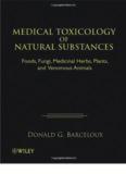 Medical Toxicology of Natural Substances; Foods, Fungi, Medicinal Herbs, Plants, and Venomous Animals – Wiley