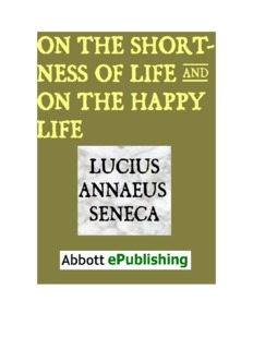 """""""On the Shortness of Life and On the Happy Life"""" by Lucius Annaeus Seneca"""