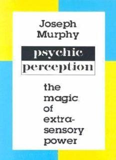 Psychic Perception by Joseph Murphy pdf