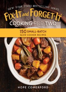 Fix-It and Forget-It Cooking for Two 150 Small-Batch Slow Cooker Recipes