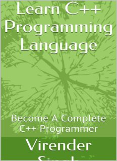 Learn C++ Programming Language: Become A Complete C++ Programmer