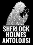 Sherlock Holmes Antolojisi - Arthur Conan Doyle