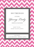50 Things Every Young Lady Should Know. What to Do, What to Say, & How to Behave