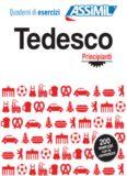 Quaderno di esercizi - Tedesco (Principianti/Intermedi)