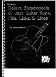 Mel Bay's Deluxe Encyclopedia of Jazz Guitar Runs, Fills, Licks & Lines