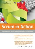 Scrum in Action Agile Software Project Management and Development
