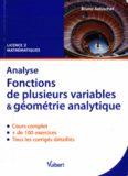 Analyse. Fonctions de plusieurs variables et géométrie analytique : Cours et exercices corrigés. Licence 2 Mathématiques