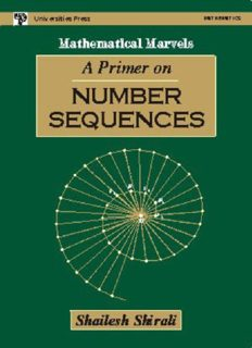 A Primer on Number Sequences by Shailesh Shirali Mathematical Marvels Universities Press