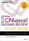 Wiley CPA Excel Exam Review Study Guide January 2015 - Business Environment and Concepts - Wiley