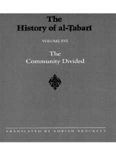 The History of al-Ṭabarī (Ta'Rikh Al-Rusul Wa'L-Muluk), Vol. 16: The Community Divided: The Caliphate of 'Ali I A.D. 656-657/A.H. 35-36