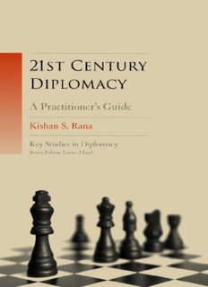 21st Century Diplomacy: A Practitioner's Guide (Key Studies in Diplomacy)