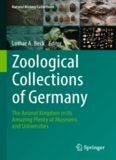 Zoological Collections of Germany: The Animal Kingdom in its Amazing Plenty at Museums