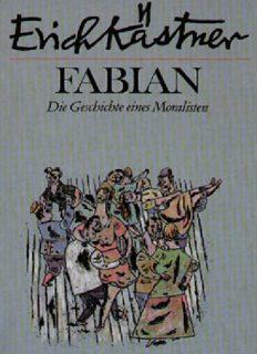 Fabian. Die Geschichte eines Moralisten