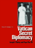 Vatican Secret Diplomacy: Joseph P. Hurley and Pope Pius XII