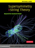 SUPERSYMMETRY AND STRING THEORY: Beyond the Standard