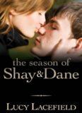 The Season of Shay and Dane