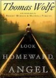 Look Homeward, Angel- A Story of the Buried Life