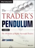 The trader's pendulum + website : the 10 habits of highly successful traders