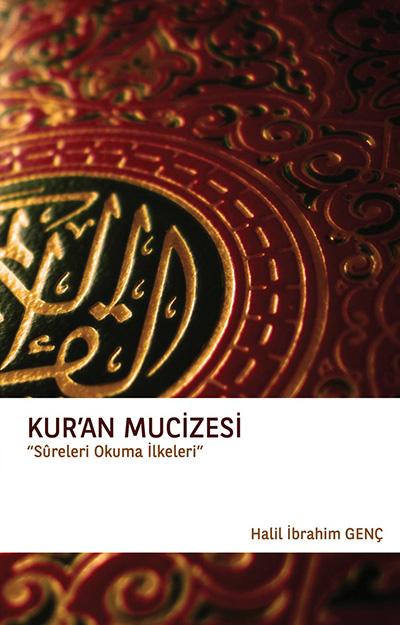Kur'an Mucizesi - Sureleri Okuma İlkeleri