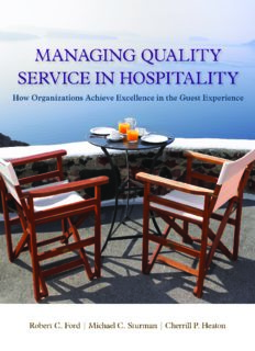 Managing Quality Service In Hospitality, How Organizations Achieve Excellence In The Guest Experience, Hospitality Management