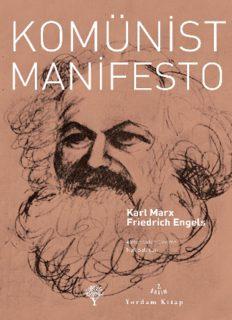 Komünist Manifesto (Yordam) - Karl Marx, Friedrich Engels